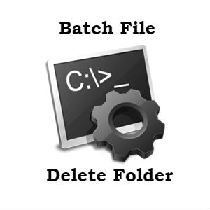 How to Create Batch File to Delete Folder - Command Line