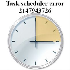 task scheduler error 2147943726