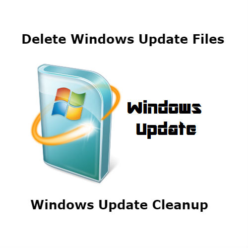 How to delete windows update files -Windows 7 / 10 - Get IT
