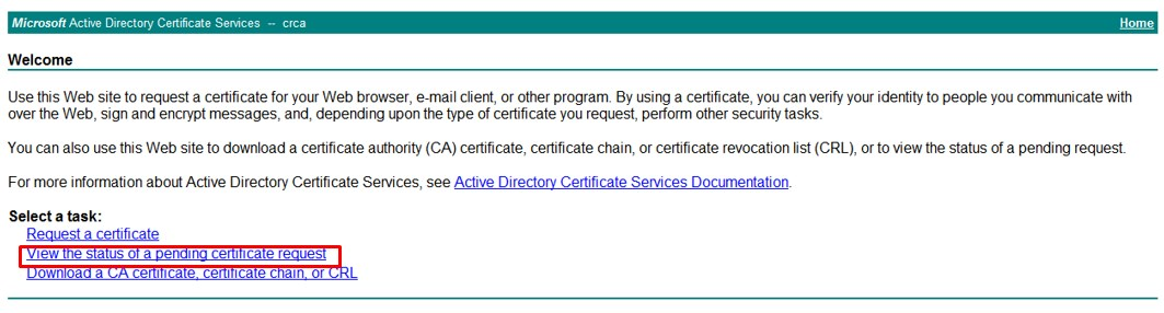 View the status of a pending certificate request