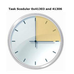 Task scheduler 0x41303 0x41302 0x41304 0x41305 0x41306 result codes
