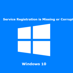 Service Registration is missing or Corrupt