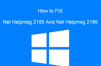 Net Helpmsg 2185 And Net Helpmsg 2186