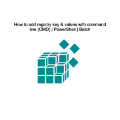 How to add registry key & values with command line (CMD) _ PowerShell _ Batch