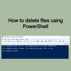 How to delete files using PowerShell