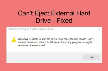 Can't Eject External Hard Drive Fixed