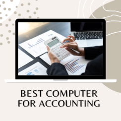 Best Computer for Accounting