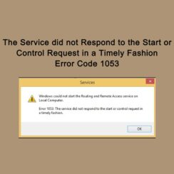 """Error 1053 """"The Service did not Respond to the Start or Control Request in a Timely Fashion"""""""