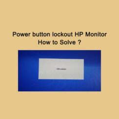Power button lockout HP Monitor